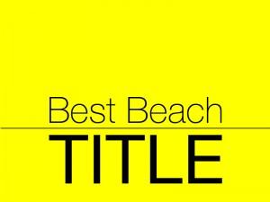 Best Beach Title - Web Design by M&O
