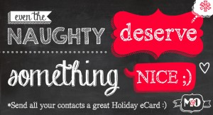 Even the NAUGHTY deserve something NICE ;)